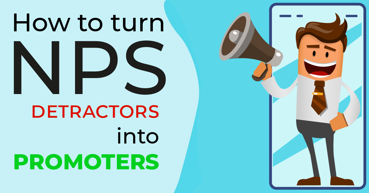 How to turn NPS detractors into promoters